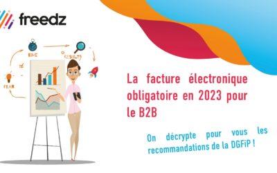 La facture électronique obligatoire en 2023, on en sait plus !